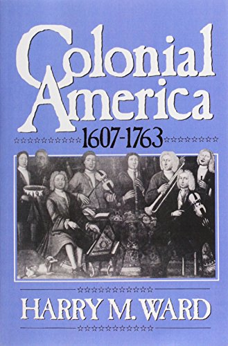 Colonial America, 1607-1763