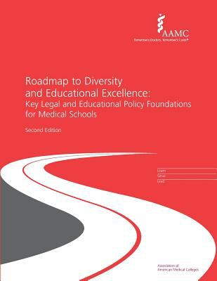 Roadmap to Diversity and Educational Excellence